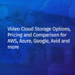 Cloud Storage Options, Pricing and Comparison