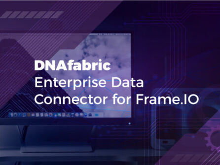 DNAfabric and Frame.io - StorageDNA