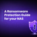 A Ransomware Protection Guide for Your NAS